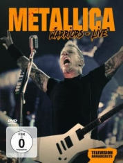 Metallica - Warriors Live Tv Broadcasts