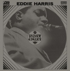 Eddie Harris - Silver Cycles -Hq-