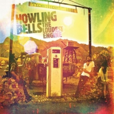 Howling Bells - Loudest Engine -Hq-