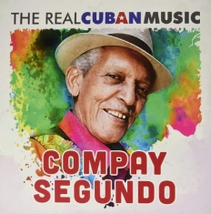 Segundo Compay - The Real Cuban Music (Remasterizado