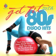 Blandade Artister - Get Fit With 80S Disco Hits