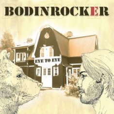 Bodinrocker - Eye To Eye
