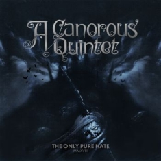 A Canorous Quintet - Only Pure Hate - Lp