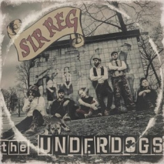 Sir Reg - Underdogs (Lim. Ed.)