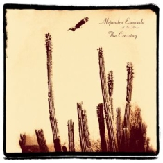 Escovedo Alejandro - Crossing