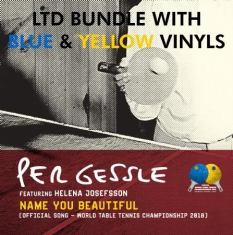 Per Gessle feat Helena Josefsson - Name You Beautiful (Ltd Bundle - Blue And Yellow Singles)