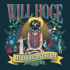 Will Hoge - My American Dream