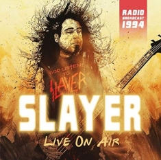 Slayer - Live On Air 1994 (Fm)