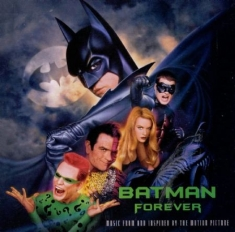 Batman Forever Soundtrack - Batman Forever - Music From Th