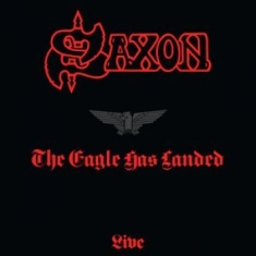 Saxon - The Eagle Has Landed - Live