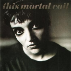 This Mortal Coil - Blood (Ultimate High Quality Compac
