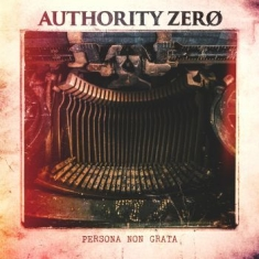 Authority Zero - Persona Non Grata
