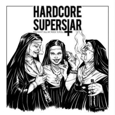 Hardcore Superstar - You Can't Kill My Rock 'n Roll Yell