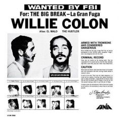 Willie Colon - Wanted By The Fbi / Big Break: Gran Fuga