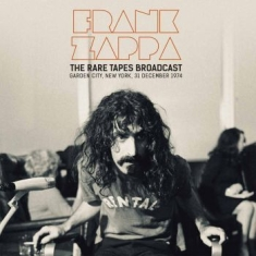 Frank Zappa - The Rare Tapes Broadcast