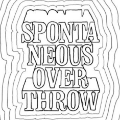 Spontaneous Overthrow - All About Money