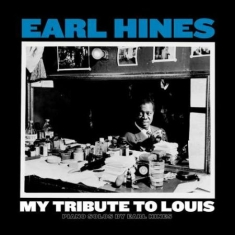 Earl Hines - My Tribute To Louis: Piano Sol