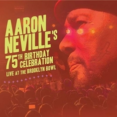Aaron Neville - Aaron Neville's 75Th Birthday