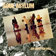 Soul Asylum - Say What You Will...Everything in the group Campaigns / Re-issues On Vinyl at Bengans Skivbutik AB (3489856)