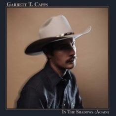 Barret T Capps - In The Shadows (Again)