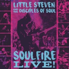 Little Steven & Disciples Of Soul - Soulfire Live! (Br)