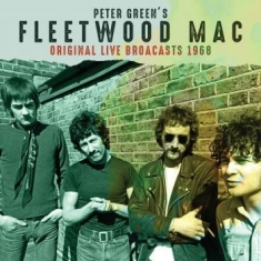 Fleetwood Mac - Original Live Broadcasts 1968 (Gree