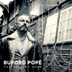 Buford Pope - Waiting Game