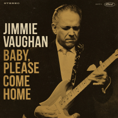 Vaughan Jimmie - Baby, Please Come Home (Gold Vinyl)