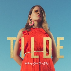 Tilde - Nothing gold can stay