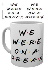 Friends - We were on a break - Mug