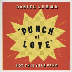 Daniel Lemma & Hot This Year Band - Punch of Love (Vinyl) - Signed LP