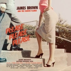 James Brown & The Famous Flames - Please, Please, Please