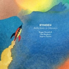 Rymden - Reflections And Odysseys