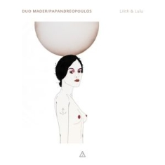 Duo Mader/Papandreopoulos - Lilith & Lulu