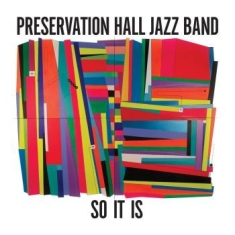 Preservation Hall Jazz Band - So It Is (Re-Issue)