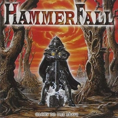 Hammerfall - Glory To the Brave (Reloaded)