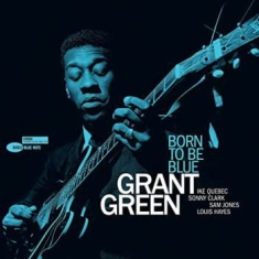 Green Grant - Born To Be Blue (Vinyl)