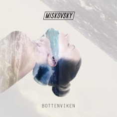 Lisa Miskovsky - Bottenviken (140 G Numbered Ed.)