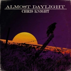 Knight Chris - Almost Daylight