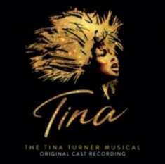 Blandade Artister - Tina: The Tina Turner Musical