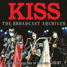 Kiss - Broadcast Archives (3 Cd) Broadcast