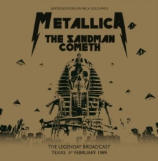 Metallica - The Sandman Cometh (Inca Gold)