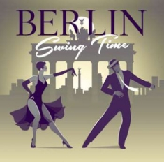 Blandade Artister - Berlin Swing Time