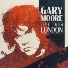 Gary Moore - Live From London (Ltd. Cd Delu