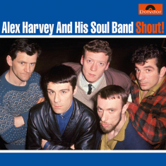Alex Harvey & His Soul Band - Shout!