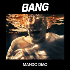 Mando Diao - Bang - Signed LP