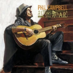 Phil Campbell - Old Lions Still Roar - Limited Edition, Gatefold Sleeve
