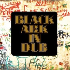Blandade Artister - Black Ark In Dub / Black Ark Vol.2
