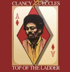 Eccles Clancy & Friends - Top Of The Ladder (Plus Bonus Track