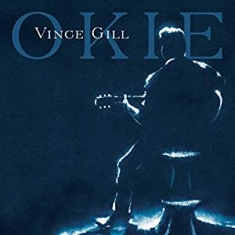 Vince Gill - Okie